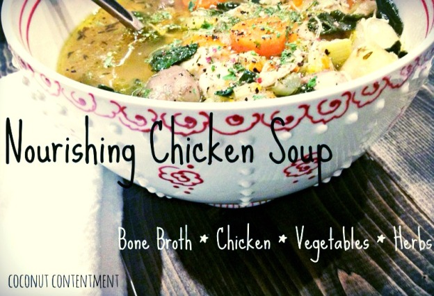 Nourishing Chicken Soup - great for bust nights!